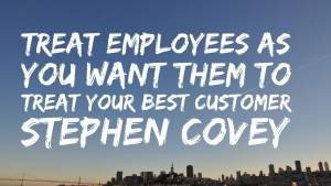 Treat employees as customers_Covey